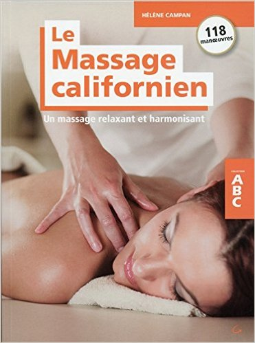 Le massage Californien par Hélène Campan